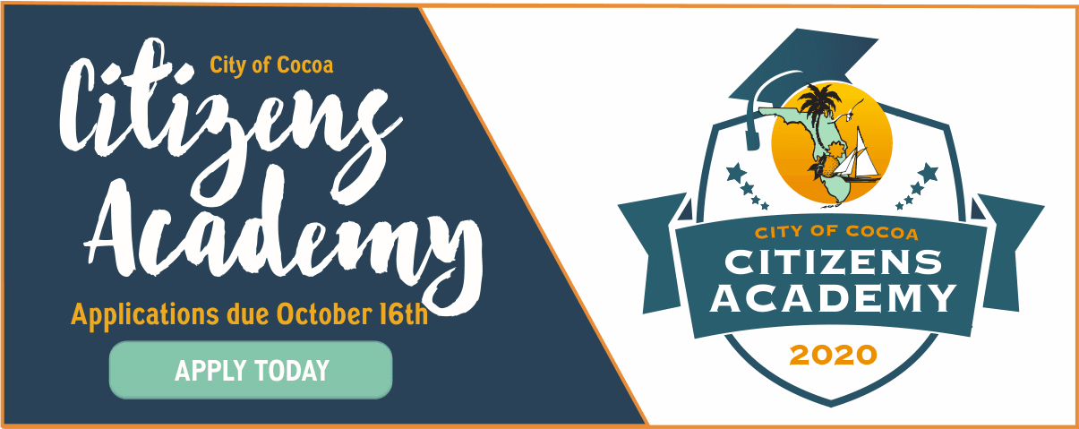 Citizens Academy Banner, Applications due October 15th, Apply Today, City of Cocoa logo for Citizens