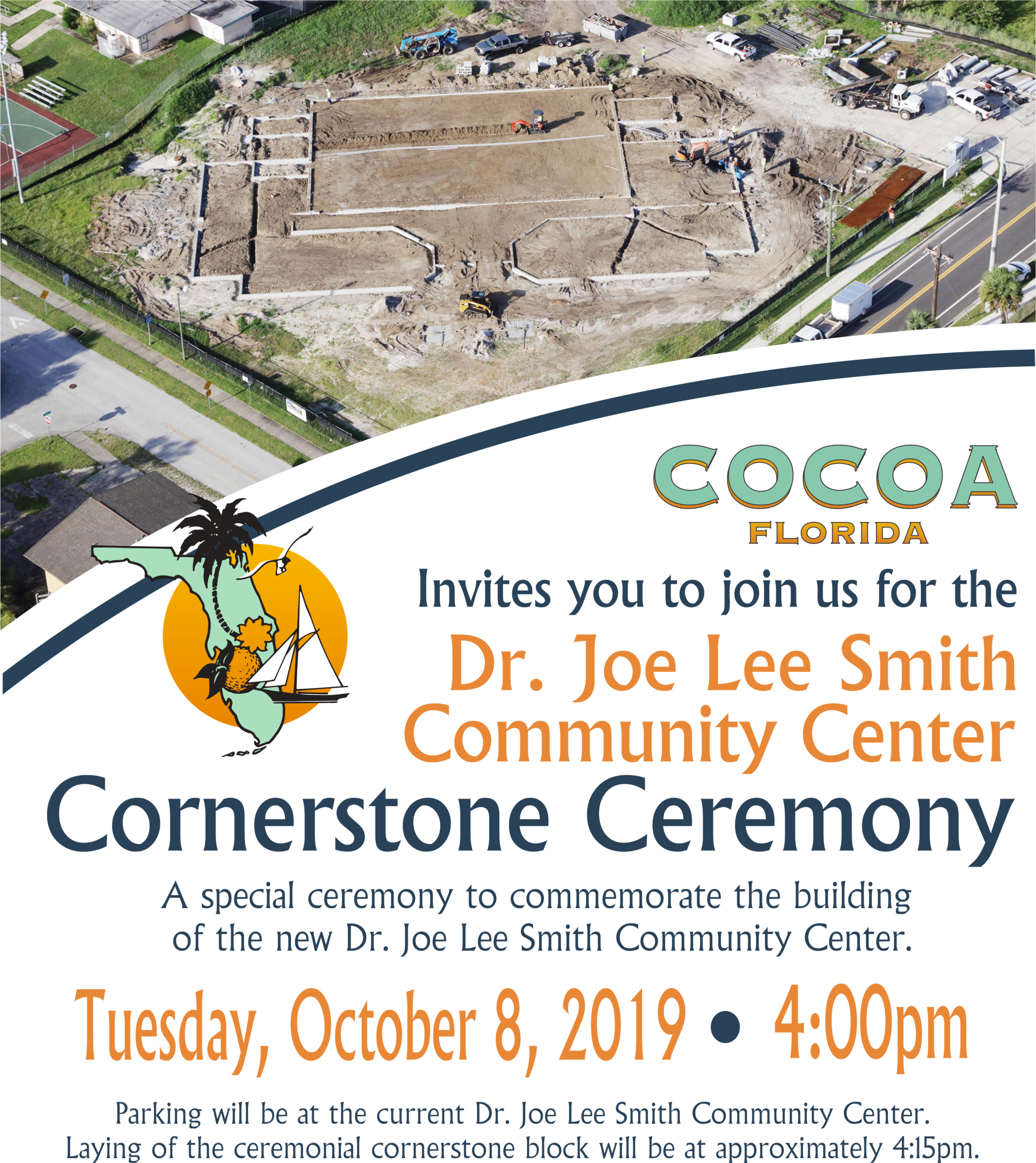 Cocoa Florida invites you to join us for the Dr. Joe Lee Smith Community Center Cornerstone Ceremony
