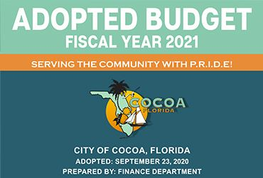 Adopted Budget Fiscal Year 2021. Serving the community with PRIDE. City of Cocoa.