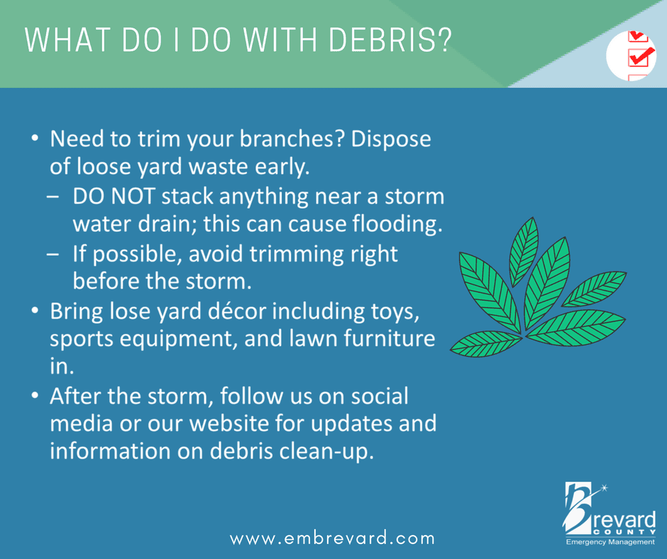 Debris: do not stack debris near storm drains and follow brevard county on social for info ondebris